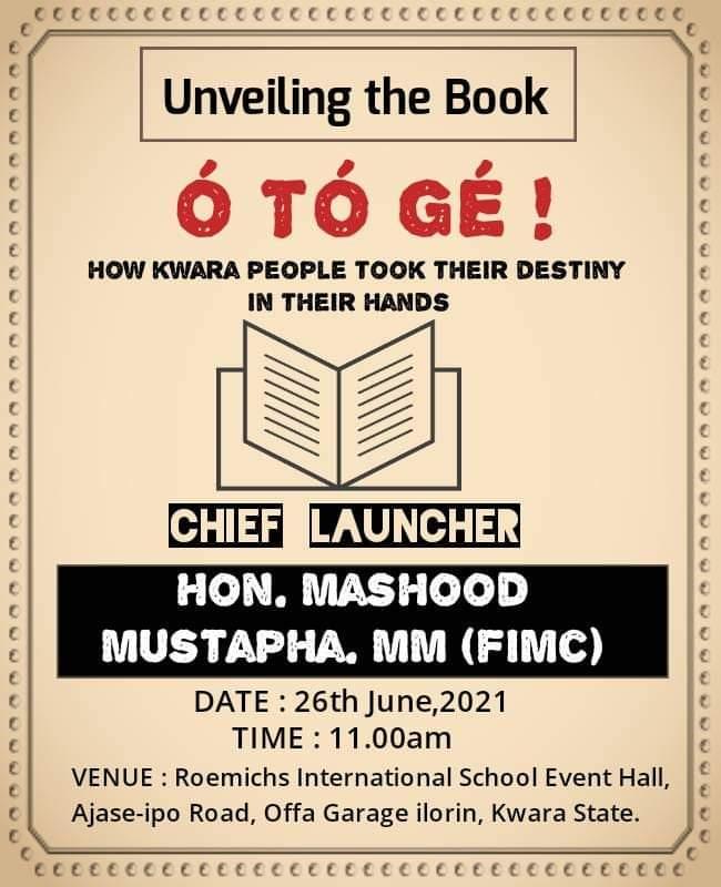 Gov. AbdulRazaq, Mustapha, Oyedepo, others to Unveil Otoge book